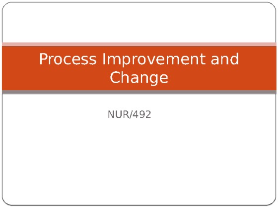 nur 492 process improvement and change project presentation