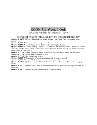 econ 312 week 6 quiz Econ 312 entire course principles of economics econ 312 week 1 quiz (2 versions) econ 312 week 1 discussion 1 opportunity cost  econ 312 week 6 quiz econ 312 week 6 assignment current macroeconomic situation in the us econ 312 week 6 discussion 1 money and banking.