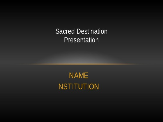 sacred destination presentation Sacred destinations is an online travel guide to sacred sites, religious travel, pilgrimages, holy places, religious history, sacred places, historical religious sites, archaeological sites, religious festivals, sacred sites, spiritual retreats, and spiritual journeys.