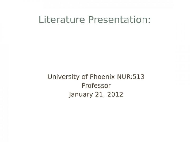 nur 513 literature presentation Nur 513 uop course tutorial/uoptutorial home page  nur 513 week 4 assignment literature presentation nur 513 week 4 dq 1 nur 513 week 4 dq 2.