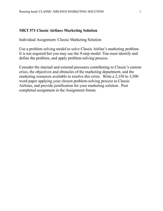 classic airlines marketing solution mkt 571 Mkt 571 week 1 individual assignment classic airlines and marketing get tutorial by clicking on the link below or copy paste  classic airlines marketing solution plan.