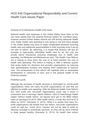 analyze a contemporary health care issue Buy and download  description identify a contemporary health care issue and write a paper (1,000–1,200 words) that describes how it impacts the organization from a business perspective.