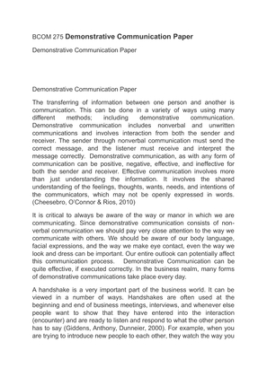 demonstrative communication Demonstrative communication research papers examine the three categories of demonstrative communication: the body, one's physiology, and nonverbal communication.