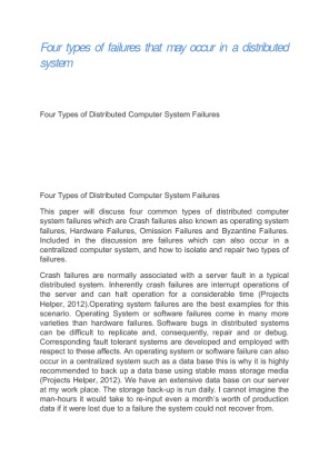 failures in a distributed system essay Tiresias: black-box failure prediction in distributed systems andrew w williams, soila m pertet and priya narasimhan electrical & computer engineering department.