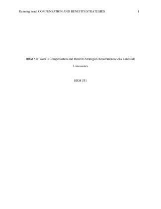 compensationandbenefitsstrategiesrecommendations upload Running head: compensation and benefits strategy recommendations 1 compensation and benefits strategy recommendations sabrina brown, tamara kelly, tierney kennedy, and shaina tyler hrm/531 december 16, 2013 karin wagner.
