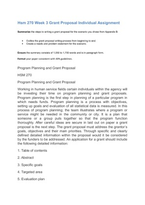 hsm 270 assignment steps to writing a grant proposal Grant writing best practices paper  hsm 270 week 3 grant proposal individual assignment summarize the steps to writing a.