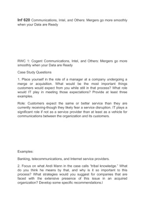 cogent communications intel and others mergers go more smoothly when your data are ready Complete real world case #3: cogent communications, intel, and others: mergers go more smoothly when your data are ready on page 213-214 in a 4-5 page, apa style paper answer the case study questions (1-3.