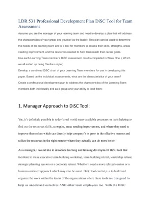 ldr531develop a combined disc chart of your learning team Use each learning team member's disc assessment results completed in week one develop a combined disc chart of your learning team members for use in developing this paper based on the individual assessments, what are the characteristics of your team.