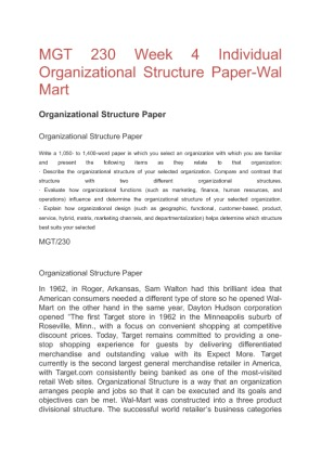 compare and contrast wal mart structure with two different organizational structures Introduction conflict, when properly managed, is a positive source of competitiveness and collaboration in a workplace on the other hand, when unmanaged, conflict can create division, low morale, and chaos in the same environment.
