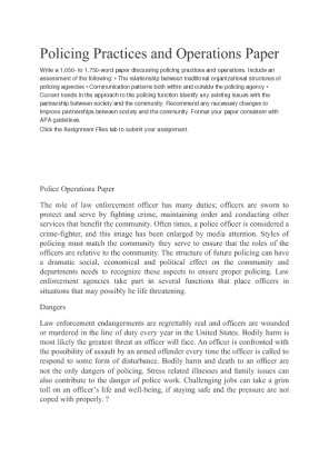 policing practices and operations Policing practices and operations order description write a 1,050- to 1,750-word paper discussing policing practices and operations include an assessment of the following.