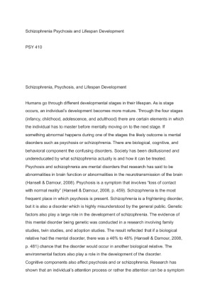 schizophrenia psychosis and lifespan development essay An exploration of the biological, emotional, cognitive, and behavioral components of schizophrenia, psychosis and lifespan development.