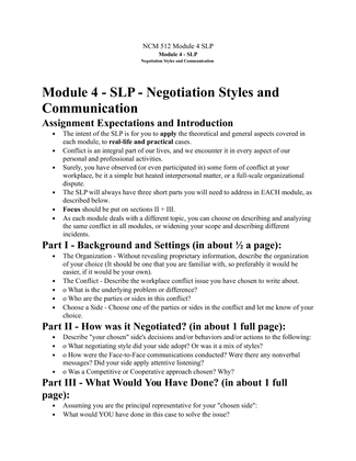 module 3 case study ncm 512 Ncm 512 module 5 case m asked by maps87 2 years ago 0 points ncm512 - negotiation strategies module 5 - case collaborative or principled negotiation  for your chosen case study can this approach be emulated in and to other environments present an example assignment expectations please, do not summarize the article, but rather.