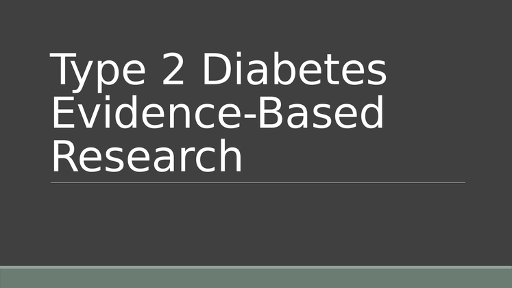 """diabetes evidence based diagnosis tool essay Diabetes' new diagnostic tool name: institution: diabetes mellitus' new  ("""" evidence-based practice paper and intervention presentation on essay"""", nd."""