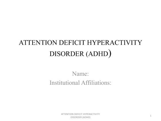 a description of attention deficit hyperactivity disorder adhd Attention deficit hyperactivity disorder (adhd) is one of the most common childhood disorders adhd is a broad term, and the condition can vary from person to person there are an estimated 64.